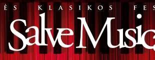 """Šventinės klasikos festivalis """"Salve Musica"""""""